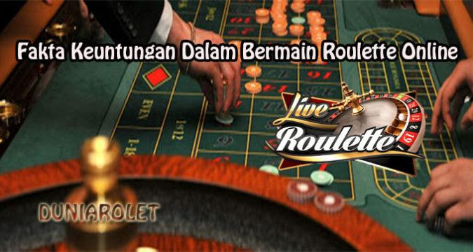 Fakta Keuntungan Dalam Bermain Roulette Online